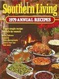 Southern Living 1979: Annual Recipes - Southern Living Editorial Staf - Hardcover