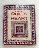 Quick Quilts from the Heart (For the love of quilting)