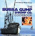 Bubba Gump Shrimp Co. Cookbook Recipes & Reflections from Forrest Gump