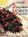 5 Ingredient 15 Minute Cookbook Cooking Light