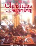 Christmas with Southern Living 2000 - Rebecca Brennan - Hardcover - 20TH ANNIVERSARY