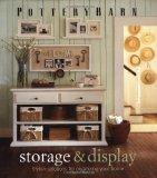 Pottery Barn Storage & Display: Stylish Solutions for Organizing Your Home (Pottery Barn Des...