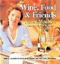 Wine Food & Friends