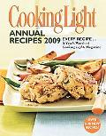 Cooking Light Annual Recipes 2009: Every Recipe... A Year's Worth of Cooking Light Magazine
