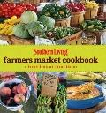 Southern Living Farmers Market Cookbook: A Fresh Look at Local Flavor (Southern Living (Hard...