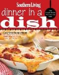Southern Living Dinner in a Dish : One Simple Recipe, One Delicious Meal