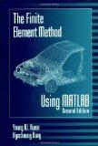 The Finite Element Method Using MATLAB, Second Edition