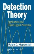 Detection Theory Applications and Digital Signal Processing