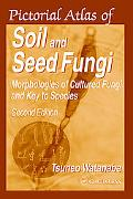 Pictorial Atlas of Soil and Seed Fungi Morphologies of Cultured Fungi and Key to Species