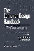 Compiler Design Handbook Optimizations and Machine Code Generation
