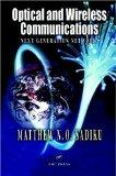 Optical and Wireless Communications Next Generation Networks