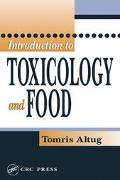 Introduction to Toxicology and Food Toxin Science, Food Toxicants, Chemoprevention