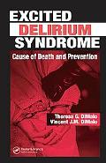 Excited Delirium Syndrome Cause of Death and Prevention
