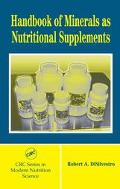 Handbook of Minerals As Nutritional Supplements