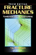 Fracture Mechanics Fundamentals and Applications