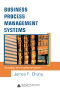 Business Process Management Systems Strategy And Implementation