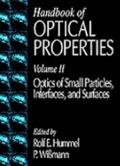 Handbook of Optical Properties Optics of Small Particles, Interfaces, and Surfaces