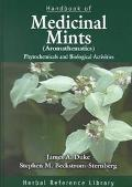 Handbook of Medicinal Mints (Aromathematics Phytochemicals and Biological Activities