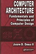 Computer Architecture Fundamentals And Principles of Computer Design