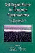 Soil Organic Matter in Temperate Agroecosystems Long-Term Experiments in North America