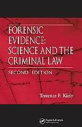 Forensic Evidence Science And the Criminal Law