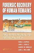 Forensic Recovery Of Human Remains Archeological Approach