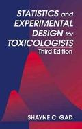 Statistics and Experimental Design for Toxicologists
