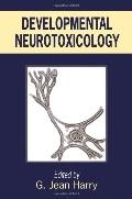 Developmental Neurotoxicology