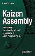 Kaizen Assembly Designing, Constructing, And Managing a Lean Assembly Line