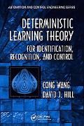 Deterministic Learning Theory for Identification, Control, and Recognition
