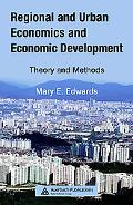 Regional And Urban Economics and Economic Development Theory And Methods