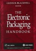 Electronic Packaging Handbook