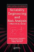 Reliability Engineering And Risk Analysis A Practical Guide