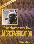 Fundamentals of Microfabrication