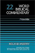 Word Biblical Commentary Proverbs