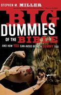 Big Dummies Of The Bible And How You Can Avoid Being A Dummy Too