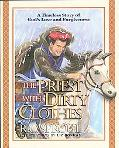 The Priest With Dirty Clothes: A Timeless Story of God's Love and Forgiveness - Liz Bonham -...