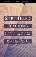 Spirit-Filled Teaching The Power of the Holy Spirit in Your Ministry