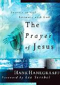 Prayer of Jesus Secrets to Real Intimacy With God