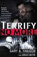 Terrify No More