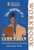 The Making Of A Godly Man Workbook - John T. Trent - Paperback - 2ND REP
