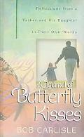 A Journal of Butterfly Kisses - Bob Carlisle - Hardcover - Journal