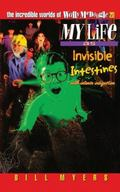 My Life as Invisible Intestines with Intense Indigestion (The Incredible Worlds of Wally McD...