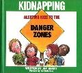 Children's Book on Kidnapping - Joy Wilt Berry - Hardcover