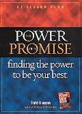 Power of a Promise Finding the Power to Be Your Best