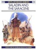 Saladin and the Saracens (Men-at-Arms)