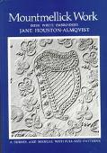 Mountmellick Work Irish White Embroidery  A Survey and Manual With Full Size Patterns