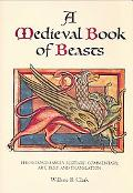 Medieval Book of Beasts The Second-Family Bestiary. Commentary, Art, Text And Translation