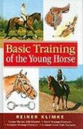 Basic Training of the Young Horse - Reiner Klimke - Hardcover