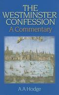 Westminster Confession A Commentary